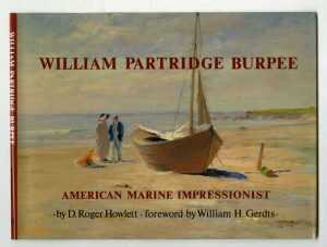 Book By Childs Gallery: William Partridge Burpee: American Marine Inpressionist
