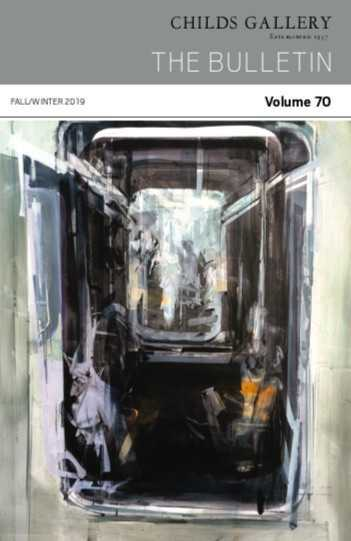 Publication By Childs Gallery: Bulletin 70: Fall/winter 2019